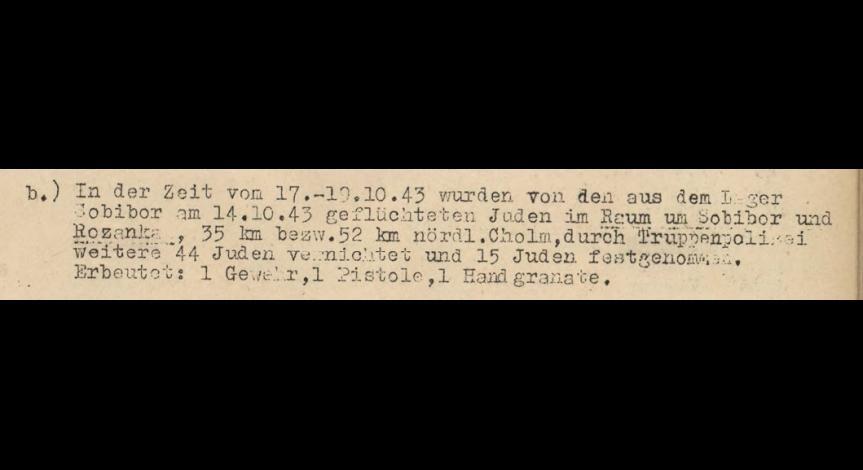 Powiększ obraz: 3. Fragment meldunku Komendantury Policji Porządkowej w dystrykcie lubelskim z 20.10.1943 r. do Dowódcy Policji Porządkowej w Krakowie
