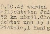 Pokaż powiększenie powyżej: 3. Fragment meldunku Komendantury Policji Porządkowej w dystrykcie lubelskim z 20.10.1943 r. do Dowódcy Policji Porządkowej w Krakowie