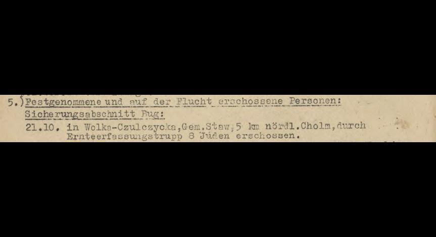 Powiększ obraz: 4. Fragment meldunku Komendantury Policji Porządkowej w dystrykcie lubelskim z 23.10.1943 r. do Dowódcy Policji Porządkowej w Krakowie