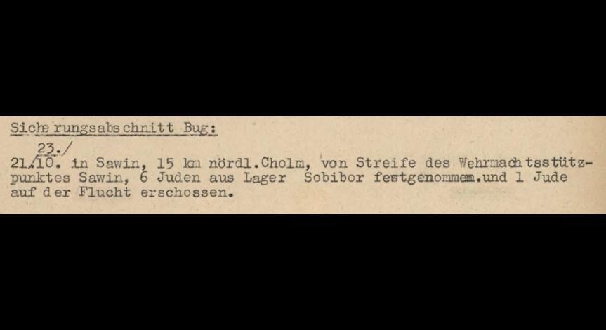 Powiększ obraz: 5B. Fragment meldunku Komendantury Policji Porządkowej w dystrykcie lubelskim z 25.10.1943 r. do Dowódcy Policji Porządkowej w Krakowie