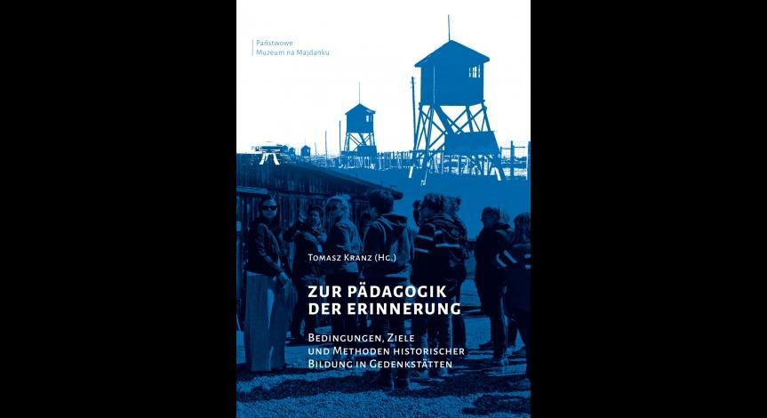 Niemieckojęzyczna publikacja o edukacji w miejscach pamięci